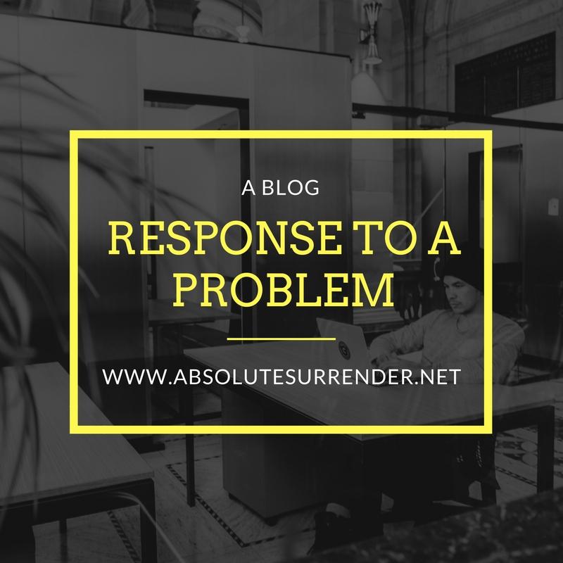 Response to a problem